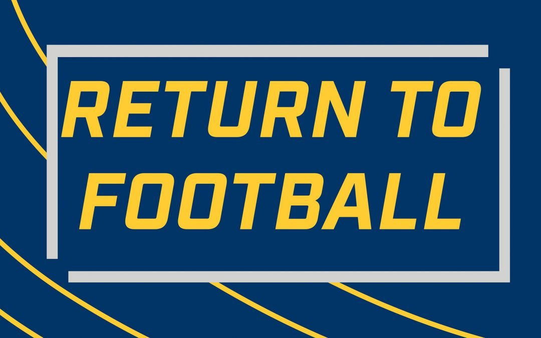 "CCF Gives a ""Return to Football Date"""